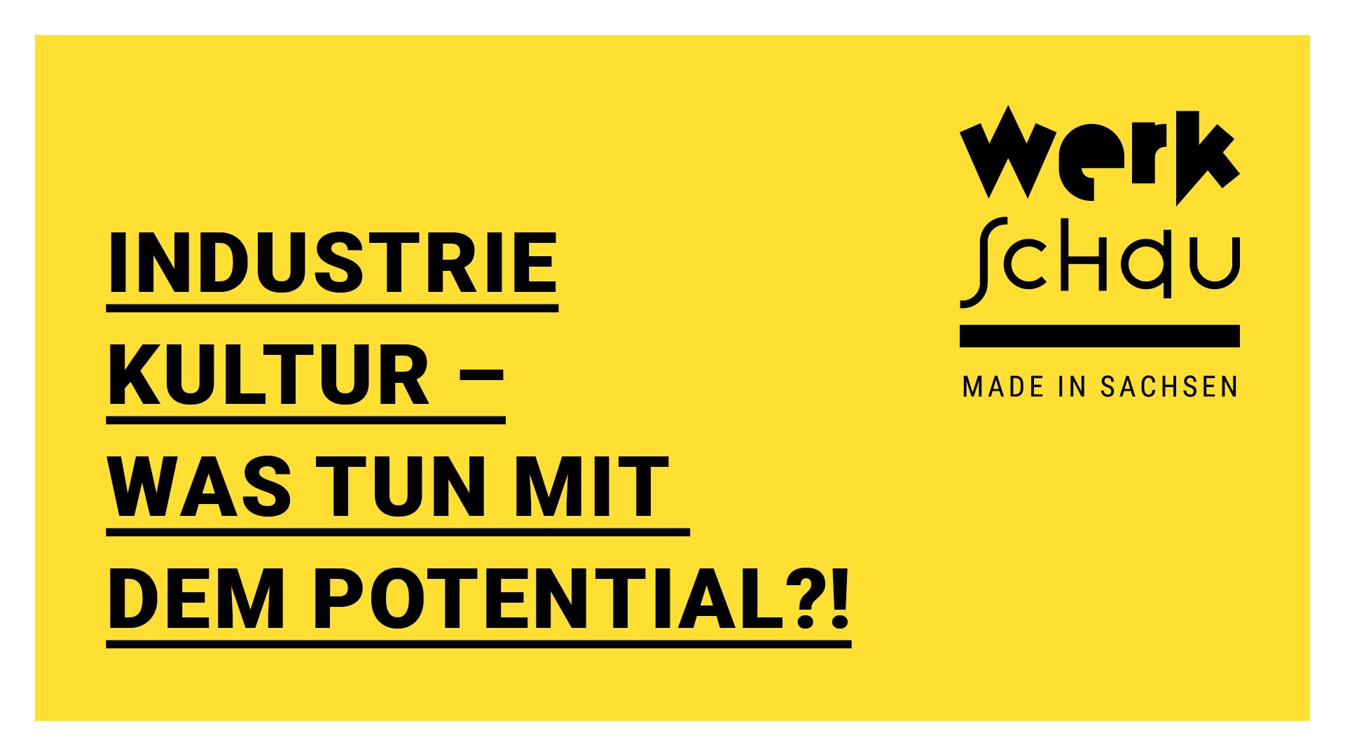 KreativesSachsen_WerkSchau_Industriekultur3